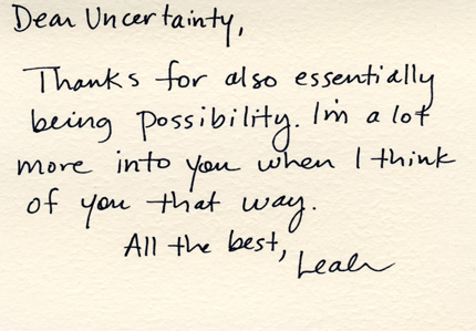 Dear uncertainty